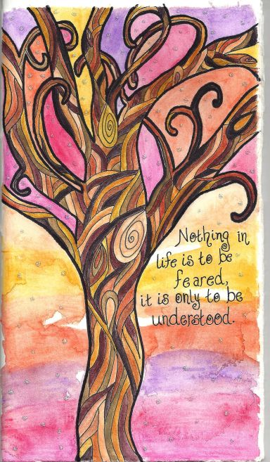 Nothing is to be Feared Watercolor Tree